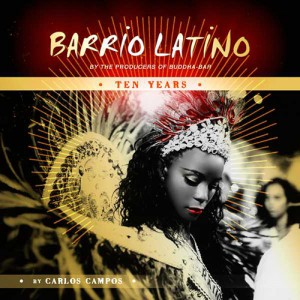Barrio Latino - Ten Years