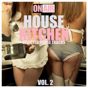 HOUSE KITCHEN VOL. 2