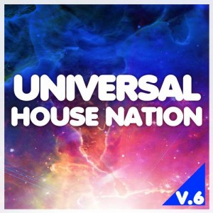 UNIVERSAL HOUSE NATION V.6