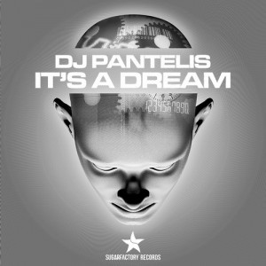 DJ PANTELIS - IT'S A DREAM