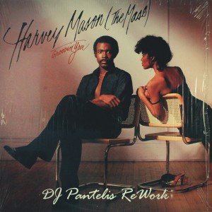 Harvey Mason - Groovin' You (DJ Pantelis ReWork)