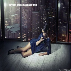 SKYBAR HOUSE SESSIONS, VOL. 1