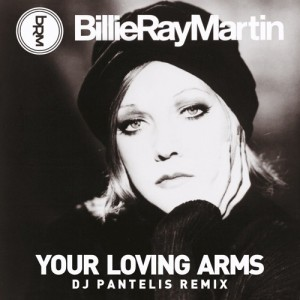 Billie Ray Martin - Your Loving Arms (DJ Pantelis RMX)