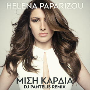 Helena Paparizou - Μισή Καρδιά (DJ Pantelis Official Remix)