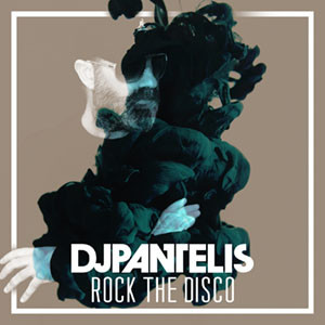 DJ Pantelis - Rock The Disco