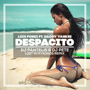 Luis Fonsi feat. Daddy Yankee - Despacito (DJ Pantelis & DJ Pete Lost In Mykonos Remix)